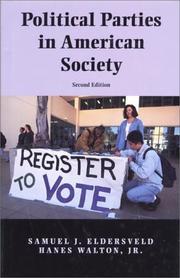 POLITICAL PARTIES IN AMERICAN SOCIETY by Samuel J. Eldersveld