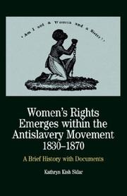Cover art for WOMEN'S RIGHTS EMERGES WITHIN THE ANTISLAVERY MOVEMENT, 1830-1870