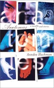 ANATOMIES by Anndee Hochman