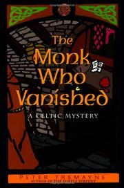 THE MONK WHO VANISHED by Peter Tremayne