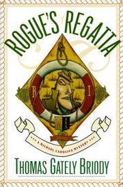 ROGUE'S REGATTA by Thomas Gately Briody