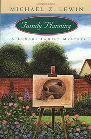 FAMILY PLANNING by Michael Z. Lewin
