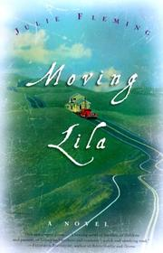 MOVING LILA by Julie Fleming