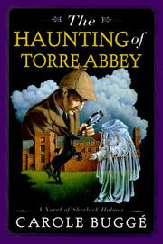 THE HAUNTING OF TORRE ABBEY by Carole Buggé
