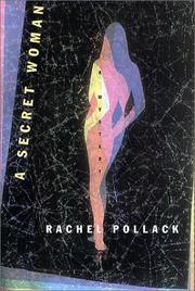 A SECRET WOMAN by Rachel Pollack