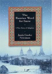THE RUSSIAN WORD FOR SNOW by Janis Cooke Newman