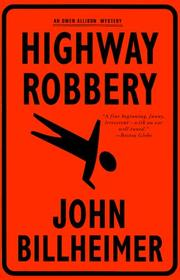 HIGHWAY ROBBERY by John Billheimer