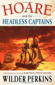 HOARE AND THE HEADLESS CAPTAINS by Wilder Perkins