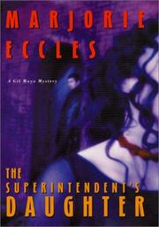 THE SUPERINTENDENT'S DAUGHTER by Marjorie Eccles