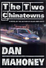 THE TWO CHINATOWNS by Dan Mahoney