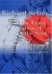 THE EXACT LOCATION OF THE SOUL by Richard Selzer