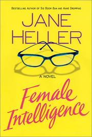 FEMALE INTELLIGENCE by Jane Heller