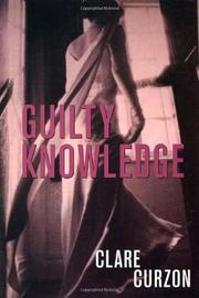 GUILTY KNOWLEDGE by Clare Curzon