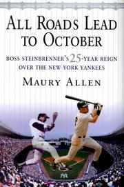 ALL ROADS LEAD TO OCTOBER by Maury Allen