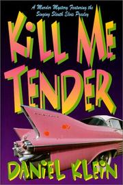 Cover art for KILL ME TENDER