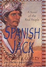 SPANISH JACK by Robert J. Conley