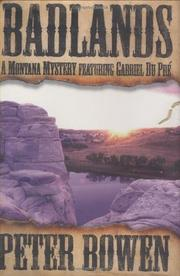 BADLANDS by Peter Bowen