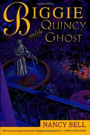 BIGGIE AND THE QUINCY GHOST by Nancy Bell