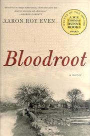 BLOODROOT by Aaron Roy Even