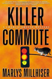 KILLER COMMUTE by Marlys Millhiser
