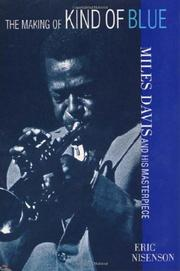THE MAKING OF KIND OF BLUE by Eric Nisenson