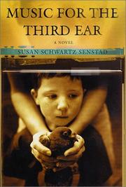 MUSIC FOR THE THIRD EAR by Susan Schwartz Senstad