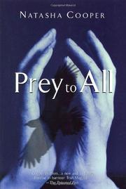 PREY TO ALL by Natasha Cooper