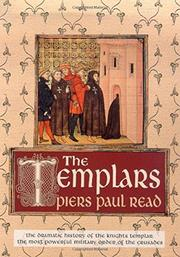THE TEMPLARS by Piers Paul Read