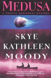 MEDUSA by Skye Kathleen Moody