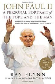 JOHN PAUL II by Raymond Flynn