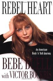 REBEL HEART by Bebe Buell