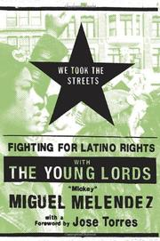"""WE TOOK THE STREETS by Miguel """"Mickey"""" Melendez"""