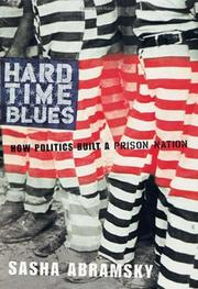 HARD TIME BLUES by Sasha Abramsky