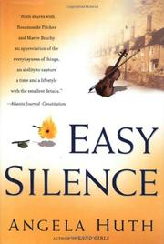 EASY SILENCE by Angela Huth