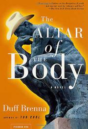 THE ALTAR OF THE BODY by Duff Brenna