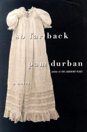 SO FAR BACK by Pam Durban