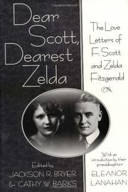 DEAR SCOTT, DEAREST ZELDA by Jackson R. Bryer