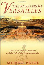 THE ROAD FROM VERSAILLES by Munro Price