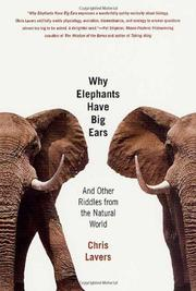 WHY ELEPHANTS HAVE BIG EARS by Chris Lavers