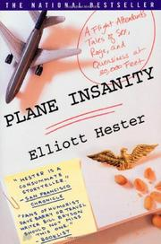 PLANE INSANITY by Elliott Hester