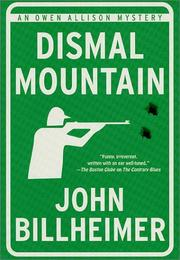 DISMAL MOUNTAIN by John Billheimer