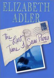 THE LAST TIME I SAW PARIS by Elizabeth Adler