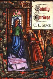 SAINTLY MURDERS by C.L. Grace