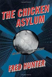 THE CHICKEN ASYLUM by Fred Hunter