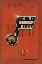 SONGS FROM NOWHERE NEAR THE HEART by Jon Baird