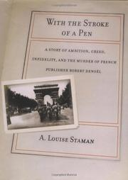 WITH THE STROKE OF A PEN by A. Louise Staman
