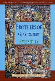 THE BROTHERS OF GLASTONBURY by Kate Sedley