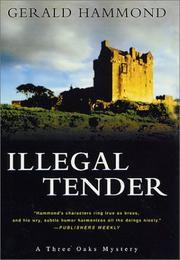 ILLEGAL TENDER by Gerald Hammond
