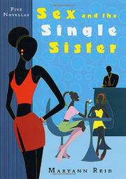 SEX AND THE SINGLE SISTER by Maryann Reid