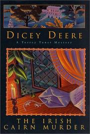 THE IRISH CAIRN MURDER by Dicey Deere